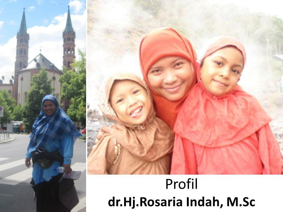 Profil dr.Hj.Rosaria Indah, M.Sc