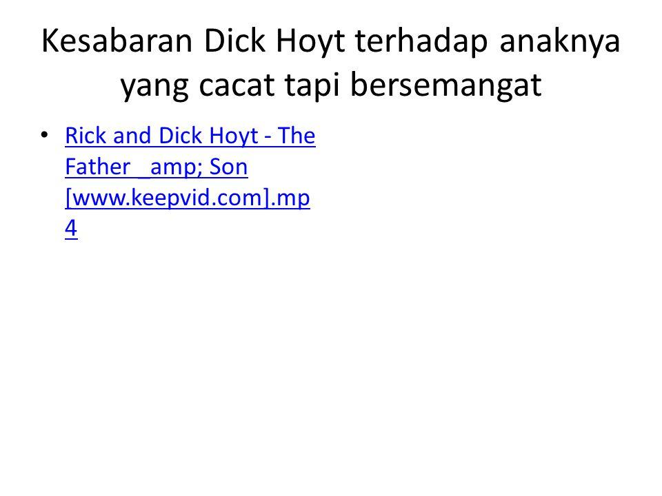 Kesabaran Dick Hoyt terhadap anaknya yang cacat tapi bersemangat Rick and Dick Hoyt - The Father _amp; Son [www.keepvid.com].mp 4 Rick and Dick Hoyt -