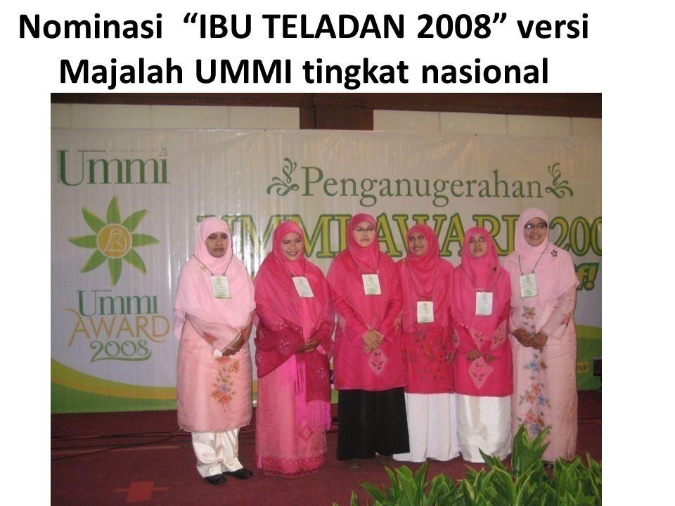 Nominasi IBU TELADAN 2008 versi Majalah UMMI tingkat nasional