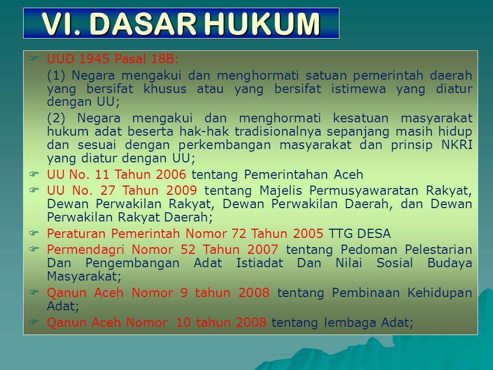 V. PERMASALAHAN  Belum tersusunnya regulasi sebagai implementasi UU-PA dan Permendagri Nomor 52 Tahun 2007 baik tingkat Provinsi maupun di Kabupaten/