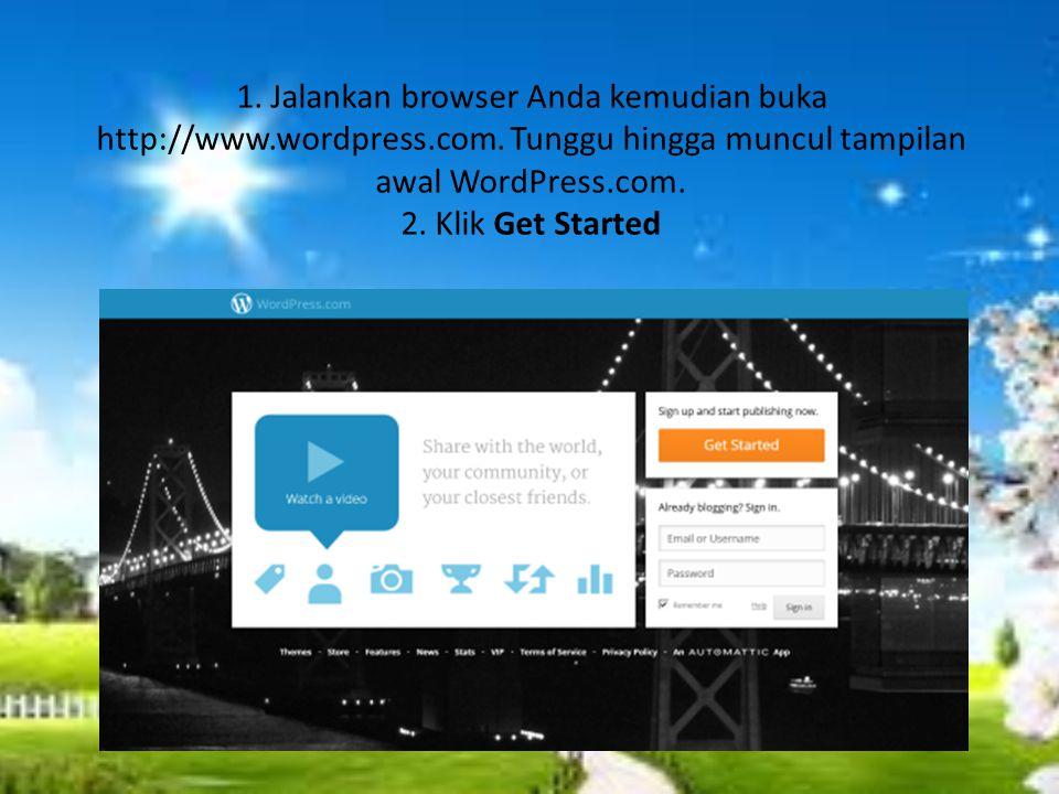 1.Jalankan browser Anda kemudian buka http://www.wordpress.com.