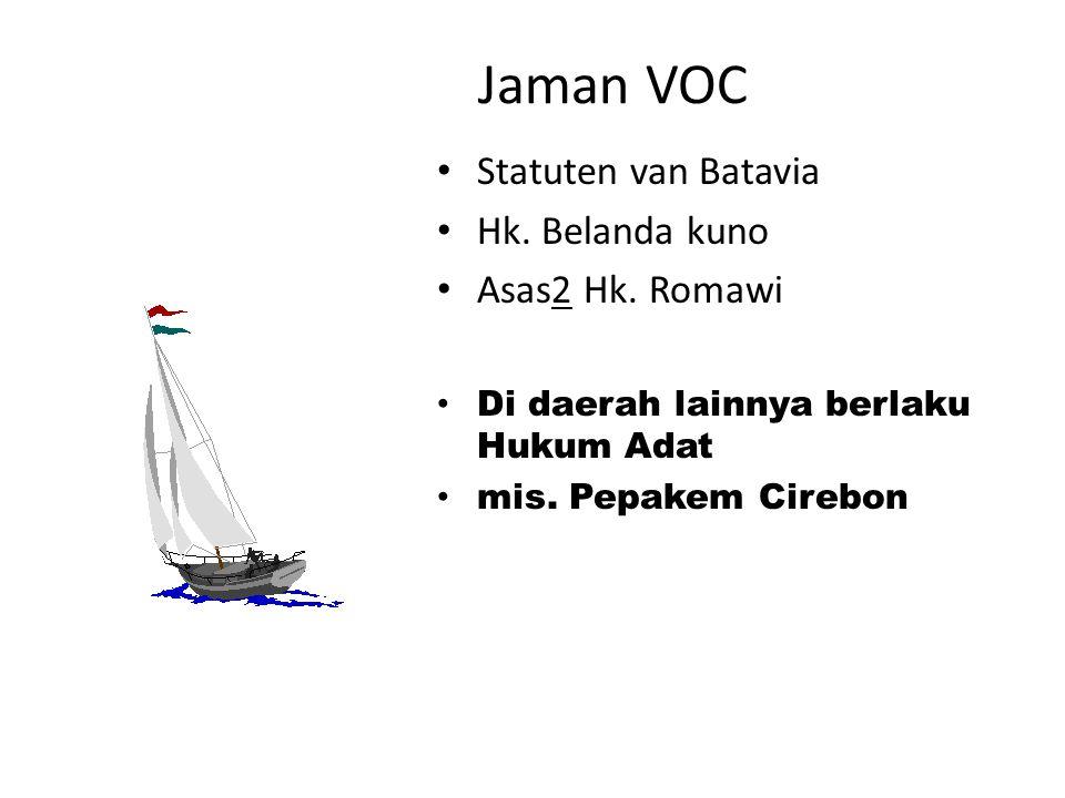 Jaman VOC Statuten van Batavia Hk.Belanda kuno Asas2 Hk.