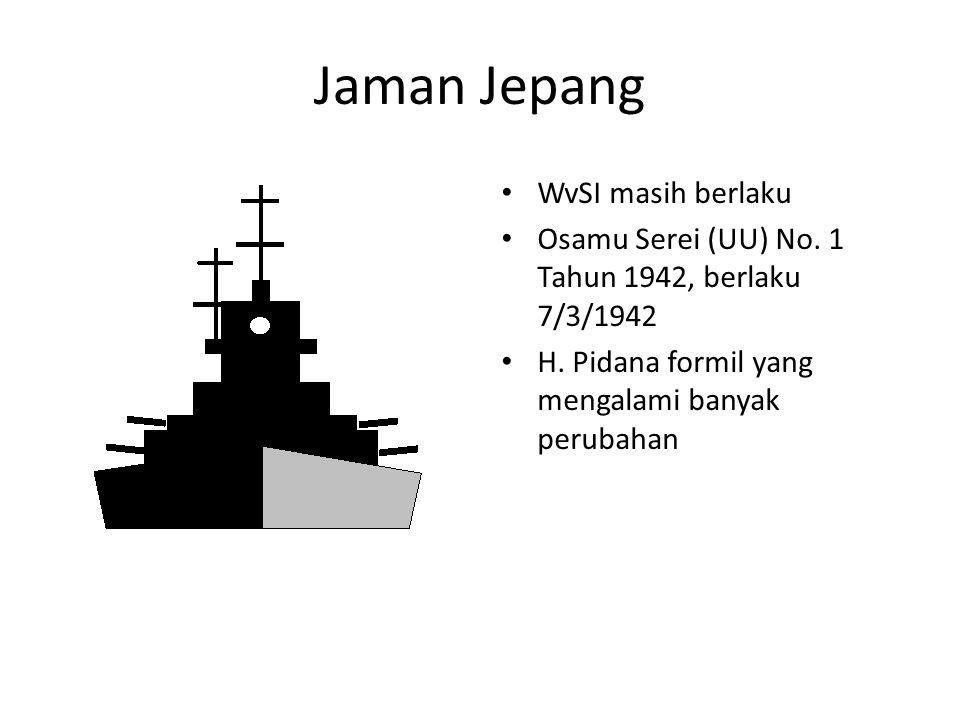 Jaman Jepang WvSI masih berlaku Osamu Serei (UU) No.