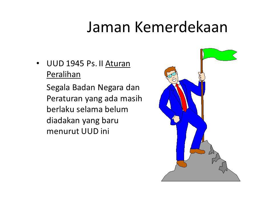 Jaman Kemerdekaan UUD 1945 Ps.
