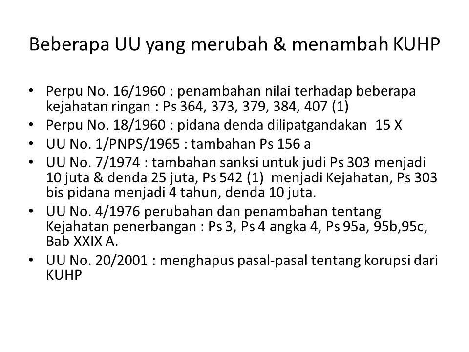 Beberapa UU yang merubah & menambah KUHP Perpu No.