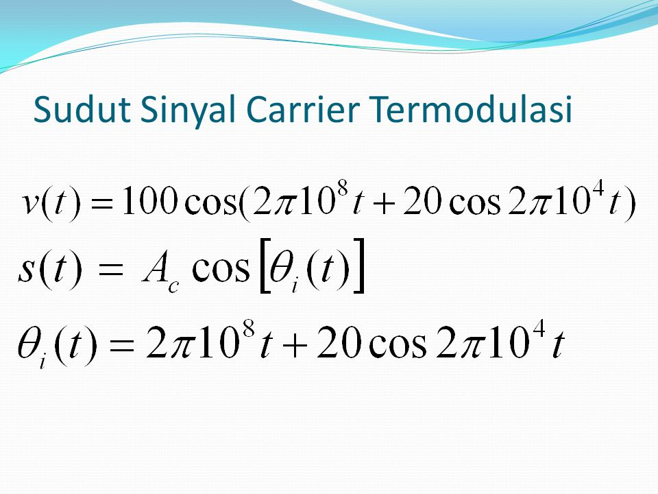 Frekuensi Sesaat Sehingga kita definisikan frekuensi sesaat dari sinyal s(t)