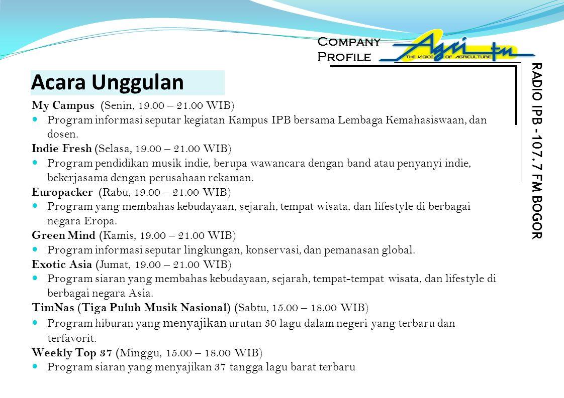 Acara Unggulan My Campus ( Senin, 19.00 – 21.00 WIB) Program informasi seputar kegiatan Kampus IPB bersama Lembaga Kemahasiswaan, dan dosen. Indie Fre