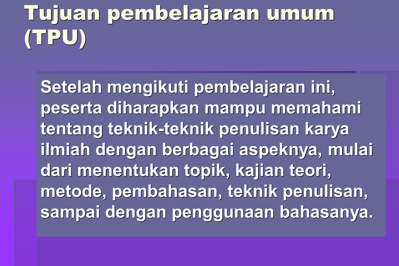 Isi tulisan (biasanya terdiri Bab) Contoh : I.Makna pembelajaran Agama Islam II.