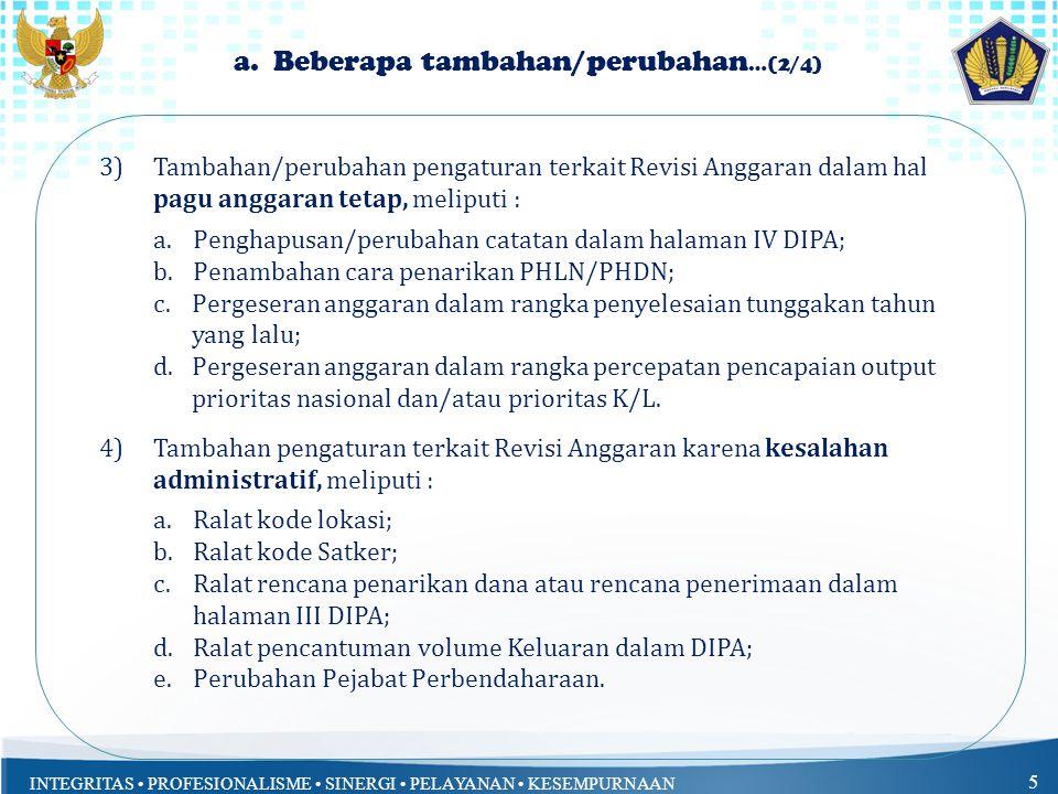 INTEGRITAS PROFESIONALISME SINERGI PELAYANAN KESEMPURNAAN 5 a.