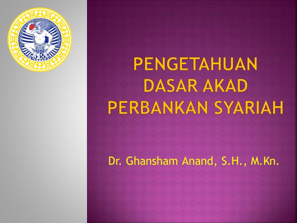 Dr. Ghansham Anand, S.H., M.Kn.