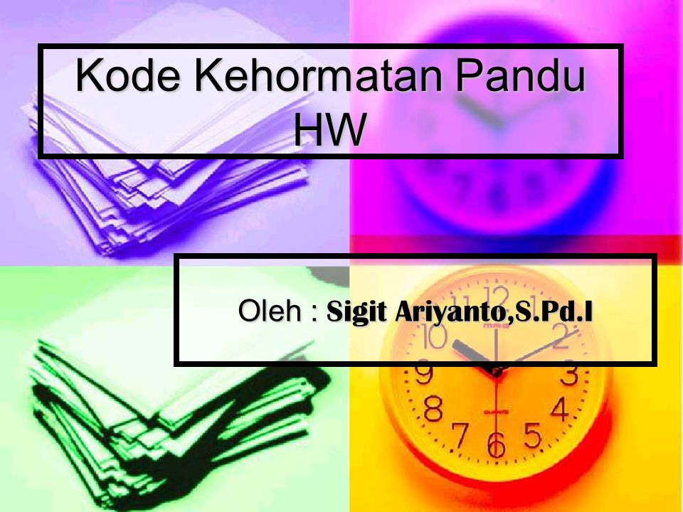 Kode Kehormatan Pandu HW Oleh : Sigit Ariyanto,S.Pd.I