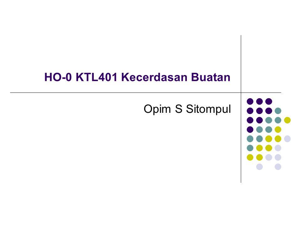 HO-0 KTL401 Kecerdasan Buatan Opim S Sitompul