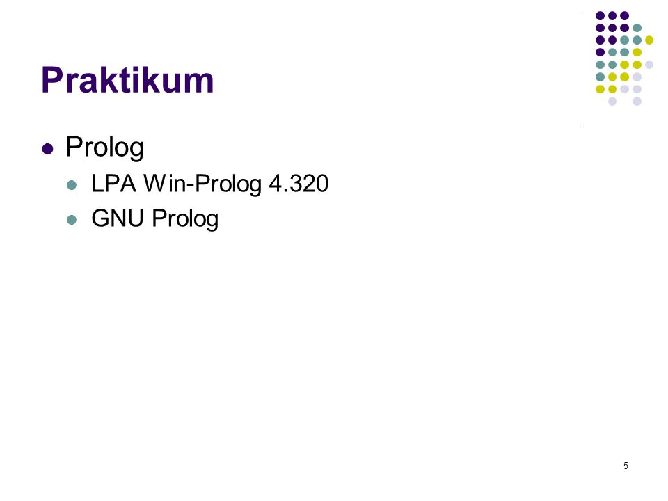 5 Praktikum Prolog LPA Win-Prolog 4.320 GNU Prolog