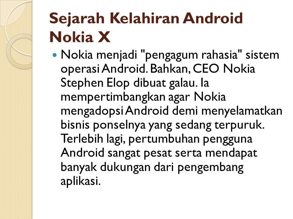 Sejarah Kelahiran Android Nokia X Nokia menjadi