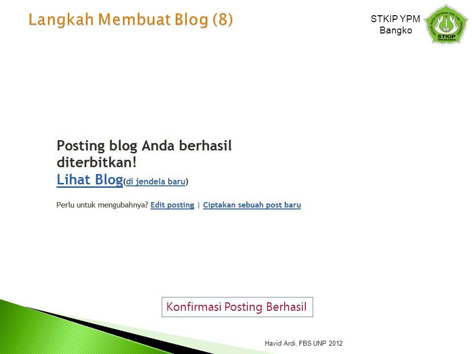 Konfirmasi Posting Berhasil STKIP YPM Bangko Havid Ardi, FBS UNP 2012