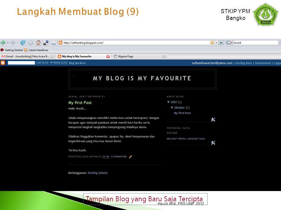 Tampilan Blog yang Baru Saja Tercipta STKIP YPM Bangko Havid Ardi, FBS UNP 2012