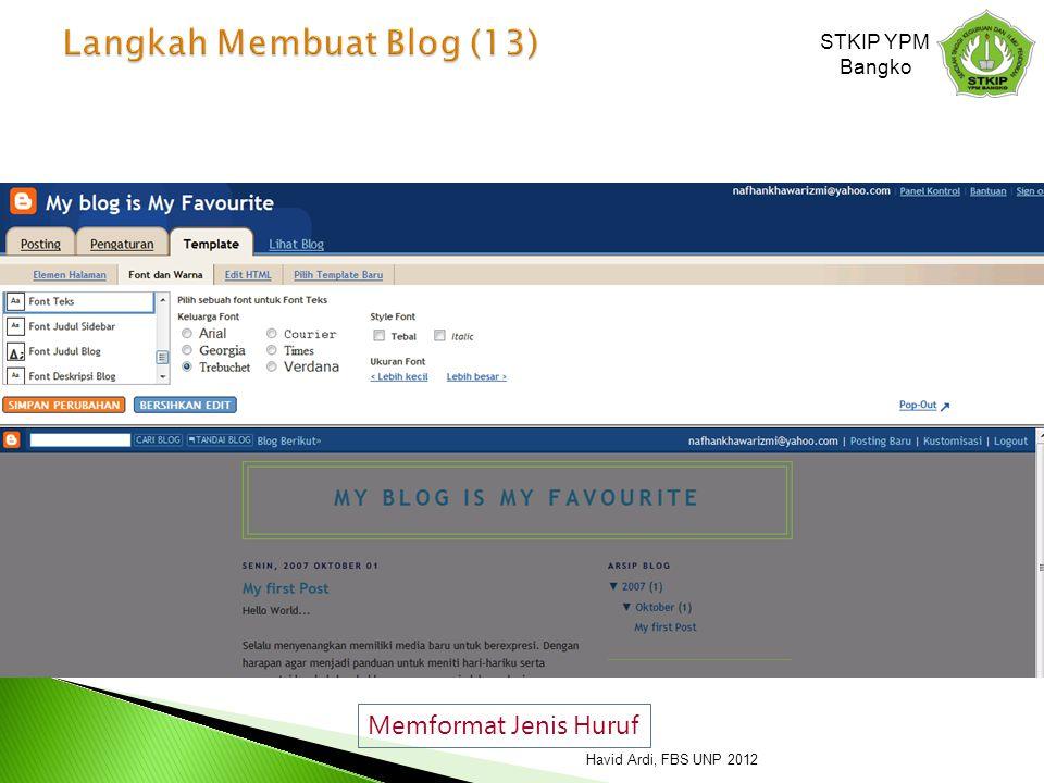 Memformat Jenis Huruf STKIP YPM Bangko Havid Ardi, FBS UNP 2012