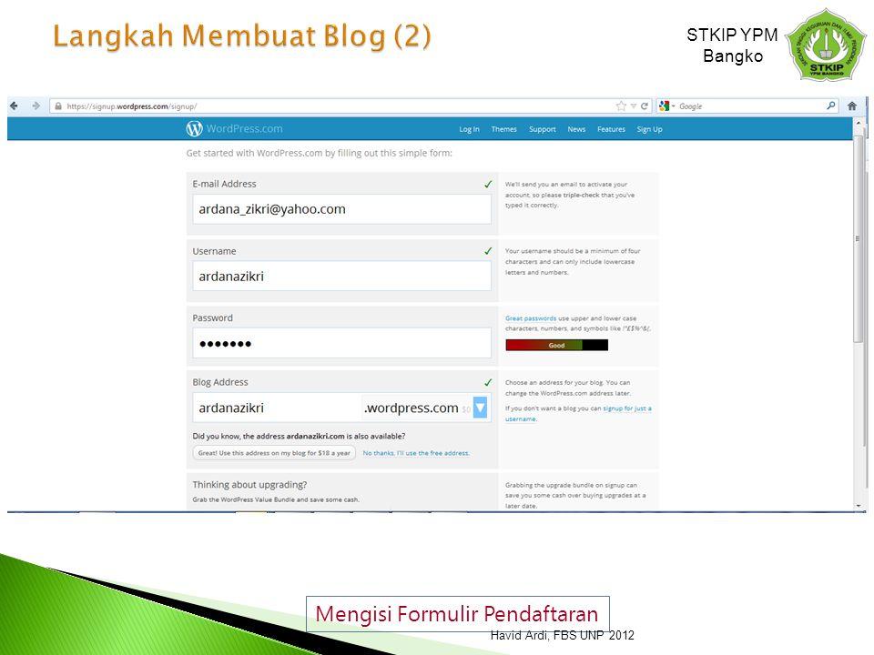 Mengisi Formulir Pendaftaran STKIP YPM Bangko Havid Ardi, FBS UNP 2012