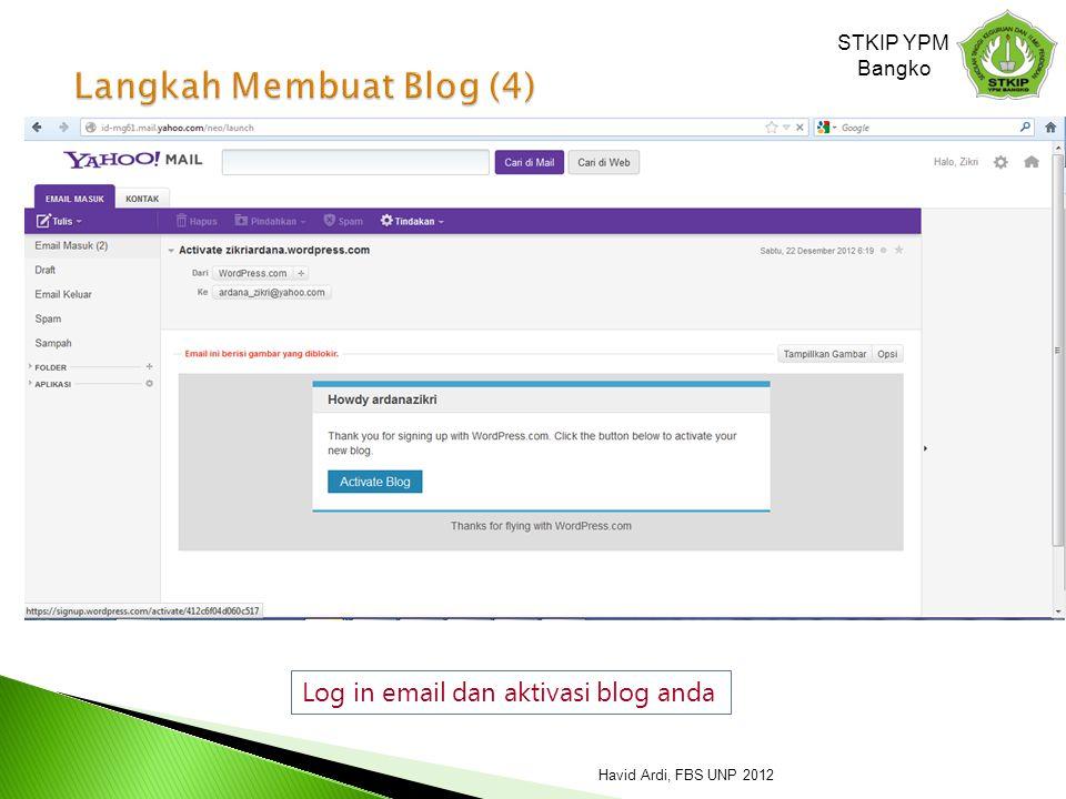 Log in email dan aktivasi blog anda STKIP YPM Bangko Havid Ardi, FBS UNP 2012