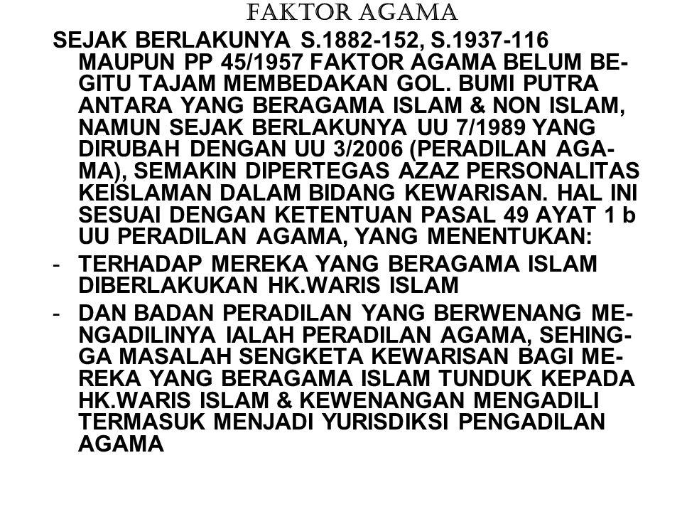 BERDASARKAN PATOKAN AZAZ PERSONALITAS KEISLAMAN YANG DIATUR PADA PASAL 2 JO 49 UU 7/1989 HK.WARIS YANG DITERAPKAN TERHADAP GOL.