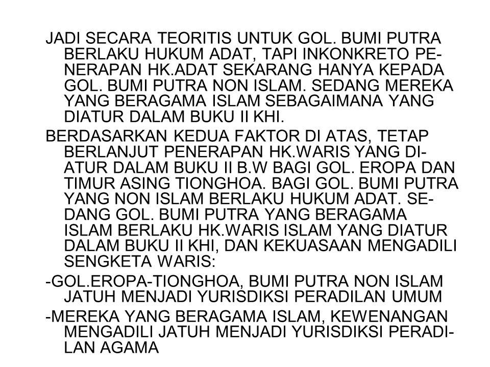 B.SUMBER HK.WARIS ISLAM 1.ALQUR,AN.2.SUNAH ROSUL/HADITS 3.IJTIHAD.