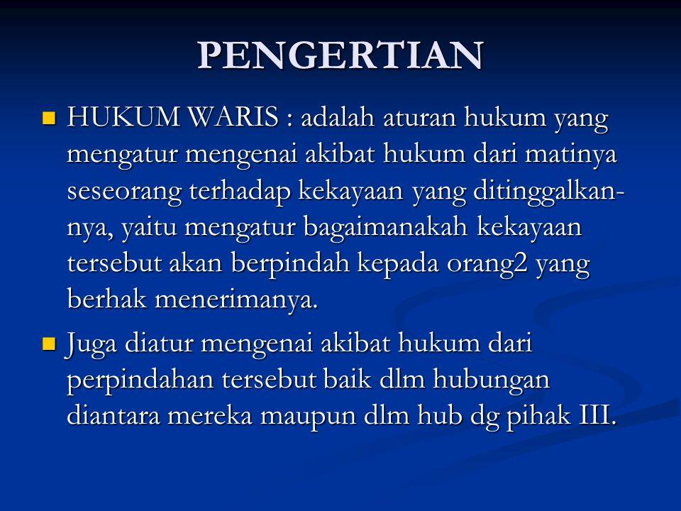 AW Golongan I Terdiri dari : anak atau keturunan anak dan suami atau isteri yang hidup terlama.
