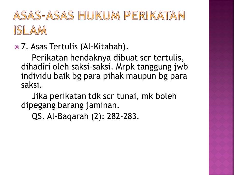  7. Asas Tertulis (Al-Kitabah).