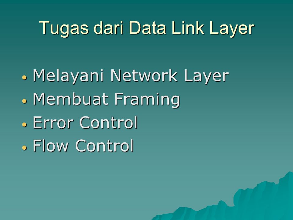 Example Data Link Protocols HDLC – High-Level Data Link Control HDLC – High-Level Data Link Control The Data Link Layer in the Internet The Data Link Layer in the Internet