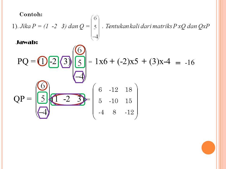 Sifat-sifat yang berlaku pada perkaian matriks dengan bilangan real adalah sebagai berikut: Jika k dan m adalh bilangan real, serta A dan B matriks-ma