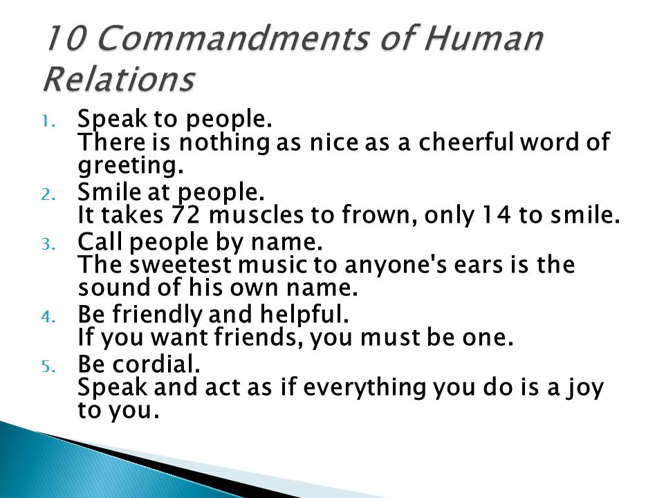 1.Speak to people. There is nothing as nice as a cheerful word of greeting.