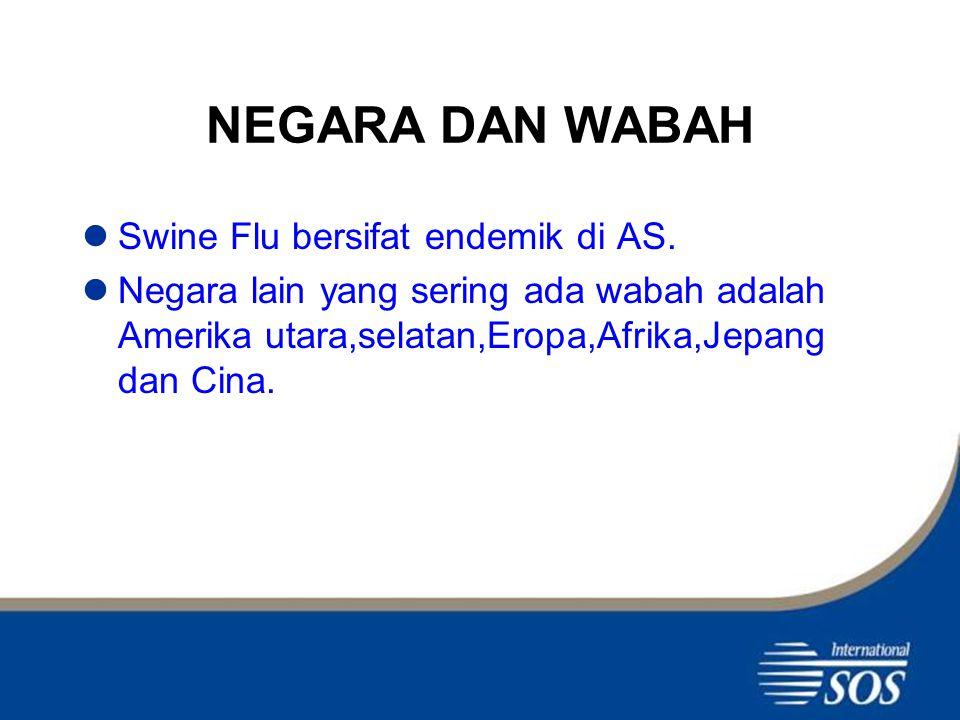 NEGARA DAN WABAH Swine Flu bersifat endemik di AS.