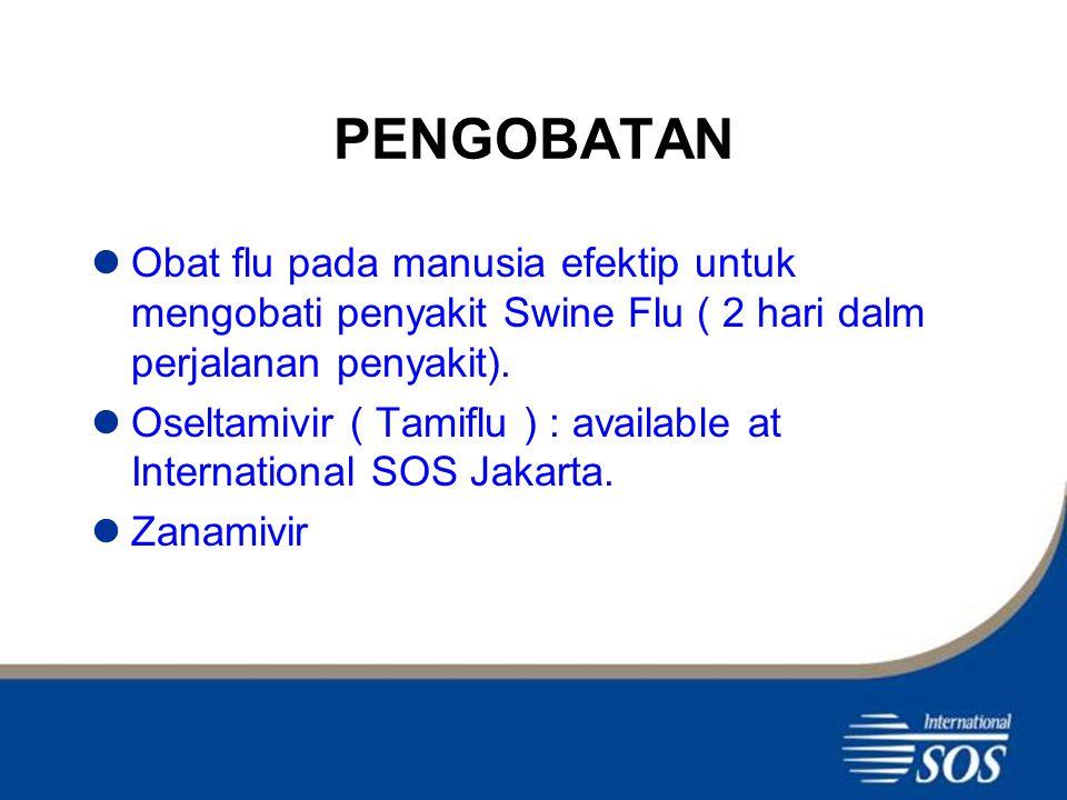 PENGOBATAN Obat flu pada manusia efektip untuk mengobati penyakit Swine Flu ( 2 hari dalm perjalanan penyakit).