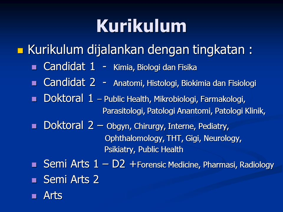 Kurikulum Kurikulum di FK Unand pada awal berdirinya tahun 1955 mengacu kepada proses pendidikan dokter dari Belanda.