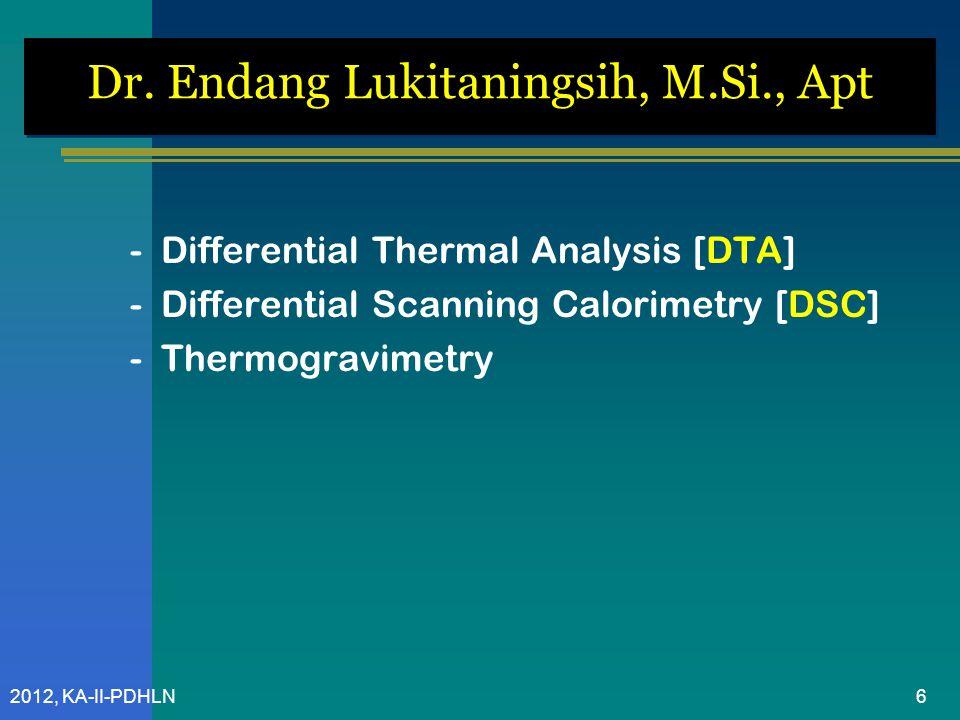 2012, KA-II-PDHLN Penggunaan 1.Kromatografi (TLC, HPLC) 2.