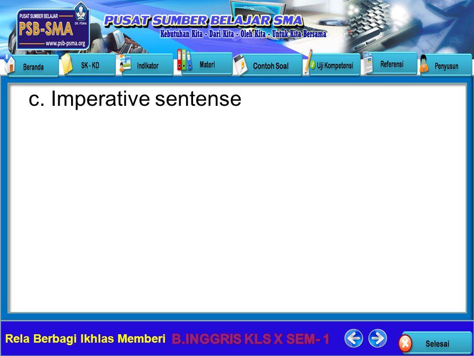 Rela Berbagi Ikhlas Memberi c. Imperative sentense