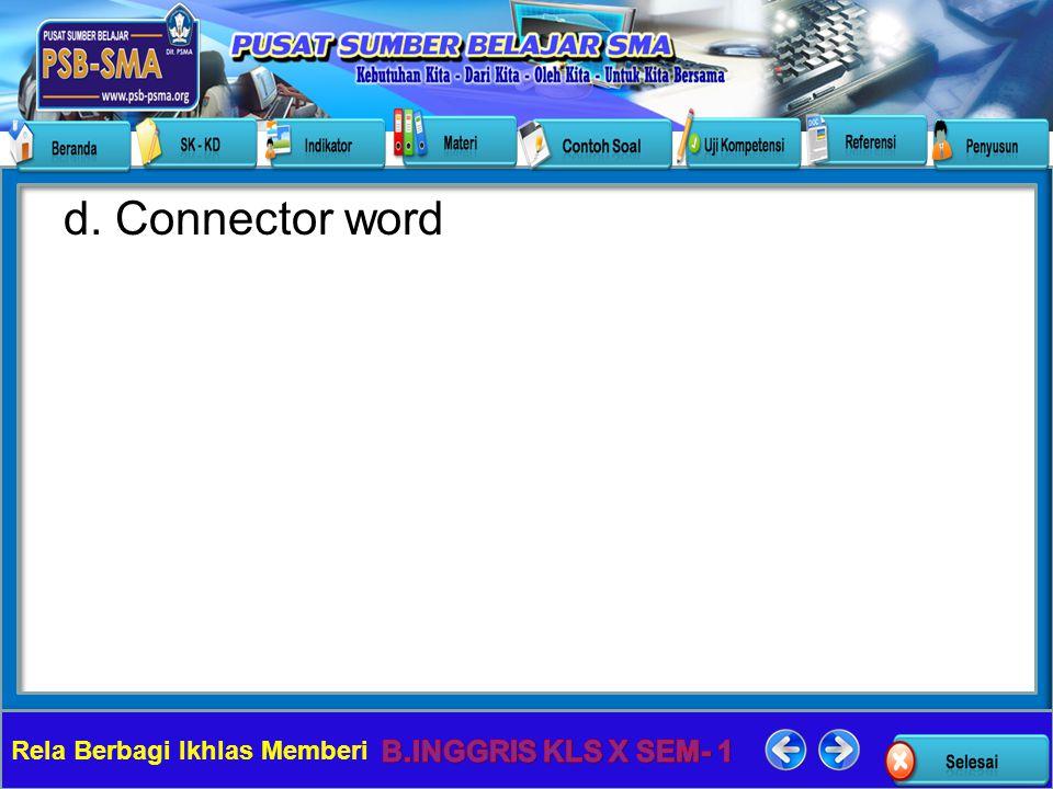 Rela Berbagi Ikhlas Memberi d. Connector word