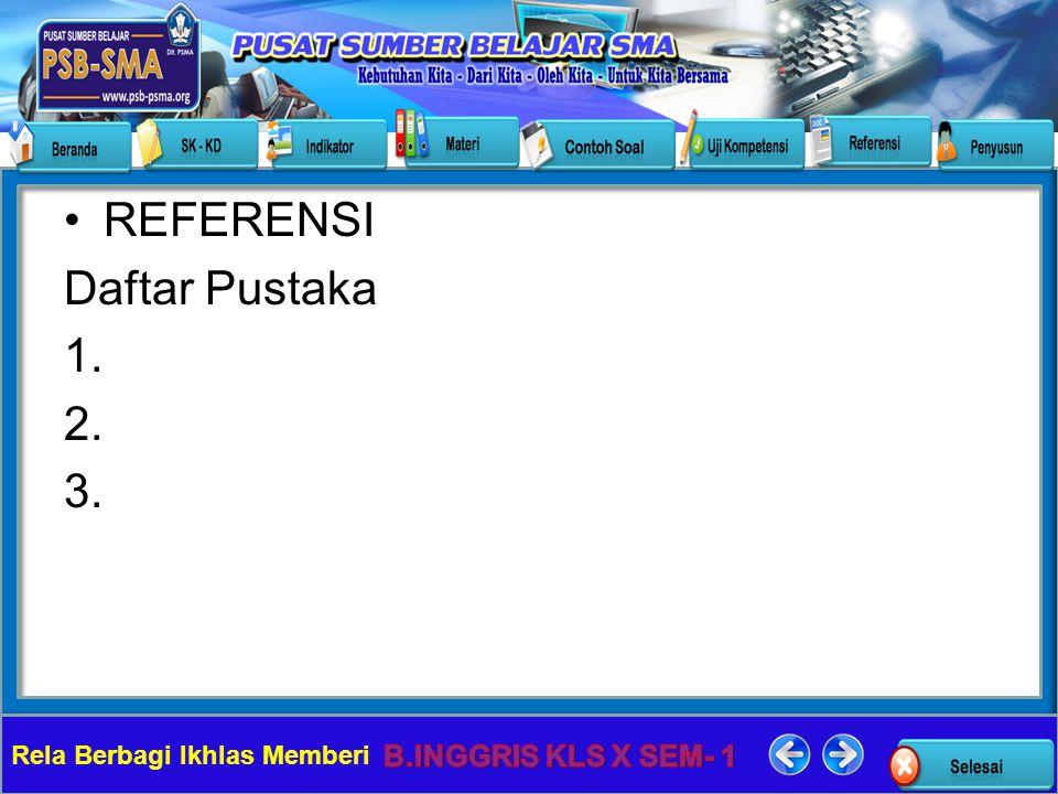 Rela Berbagi Ikhlas Memberi REFERENSI Daftar Pustaka 1. 2. 3.