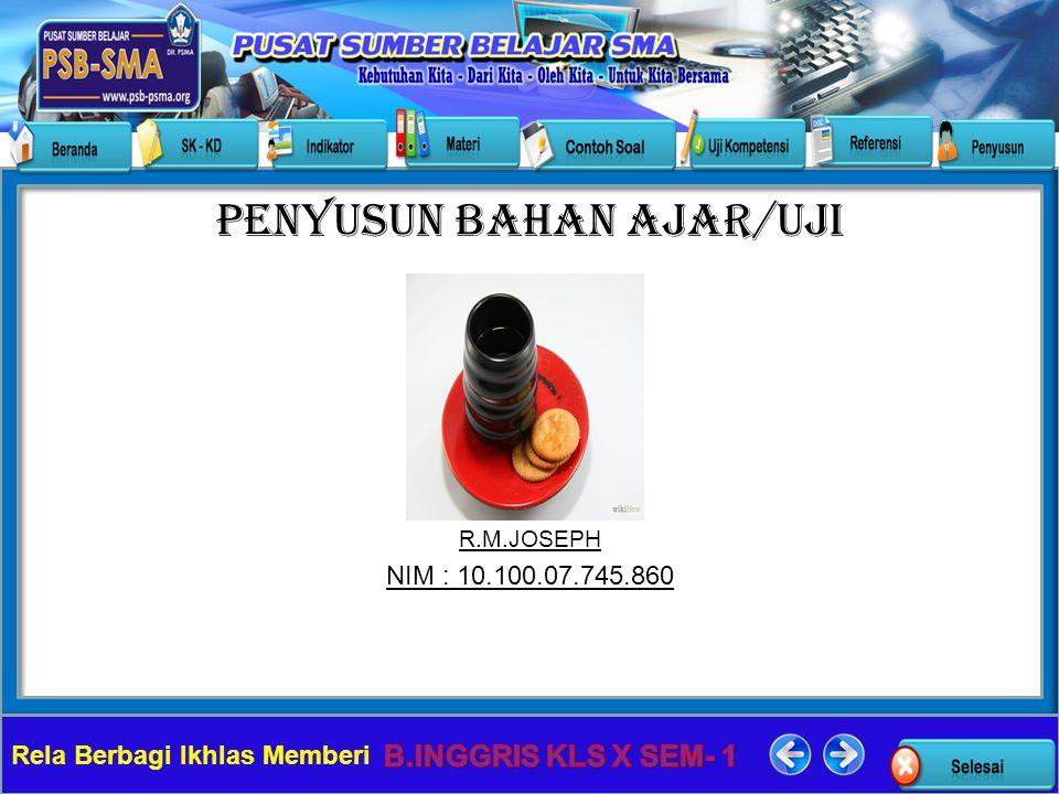 Rela Berbagi Ikhlas Memberi Penyusun Bahan Ajar/Uji R.M.JOSEPH NIM : 10.100.07.745.860