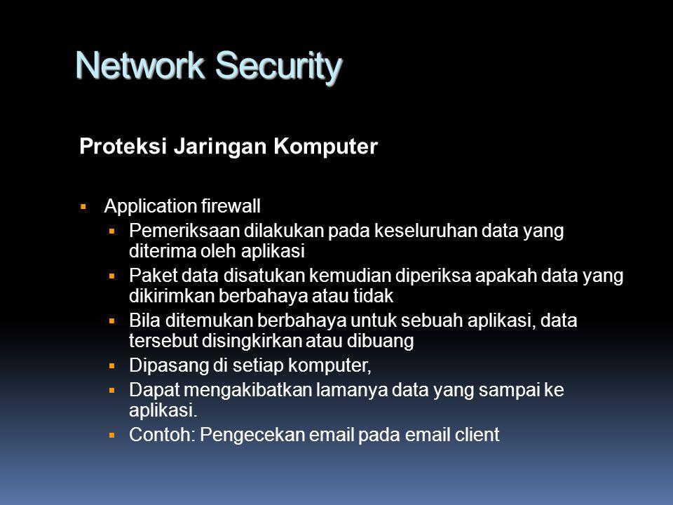 Network Security Jenis-Jenis Serangan Contoh kasus serangan DDoS  20 Oktober 2002 terjadi penyerangan terhadap 13 root dns server  Mengakibatkan 7 dari 13 server menjadi mati