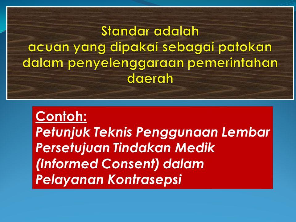 Contoh: Petunjuk Teknis Penggunaan Lembar Persetujuan Tindakan Medik (Informed Consent) dalam Pelayanan Kontrasepsi