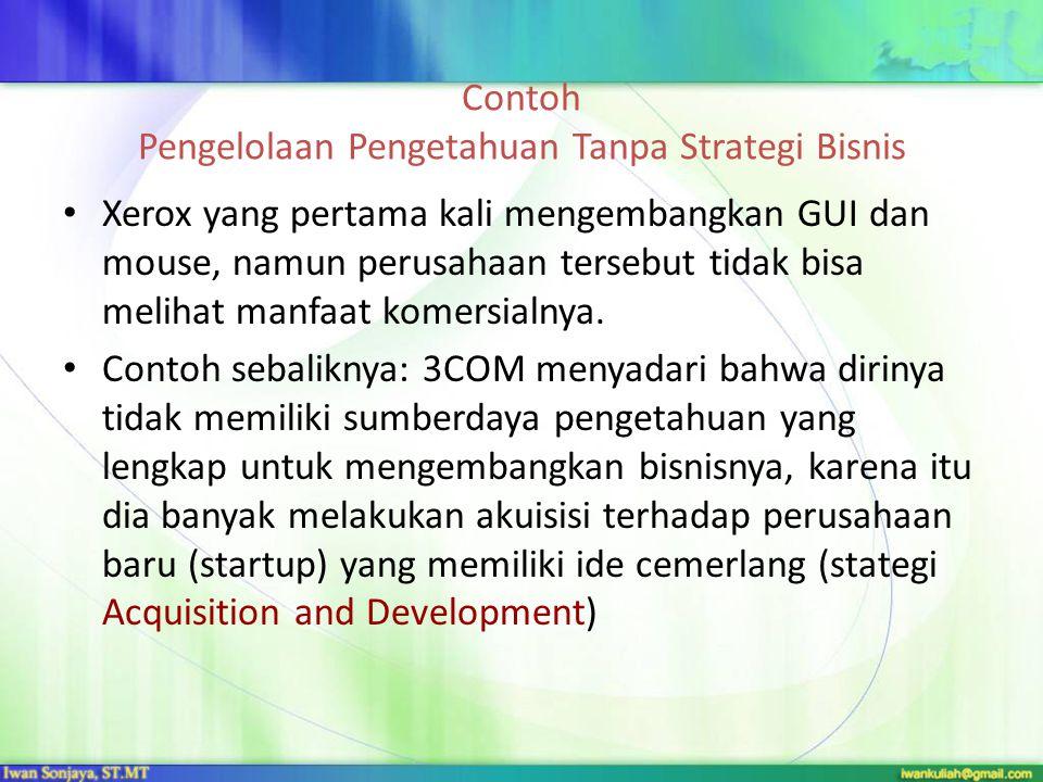 Idealnya formulasi strategi diperlakukan sebagai hasil dari proses-proses di KM, khususnya proses knowledge creation.