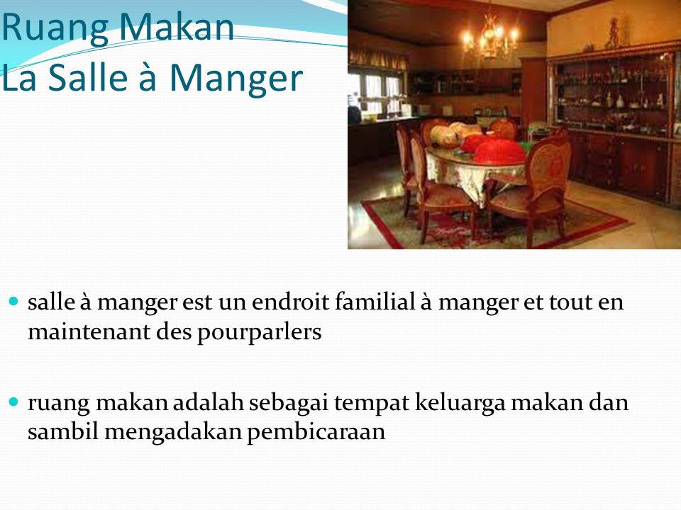 Ruang Makan La Salle à Manger salle à manger est un endroit familial à manger et tout en maintenant des pourparlers ruang makan adalah sebagai tempat