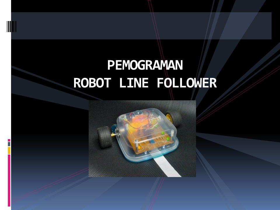 PEMOGRAMAN ROBOT LINE FOLLOWER