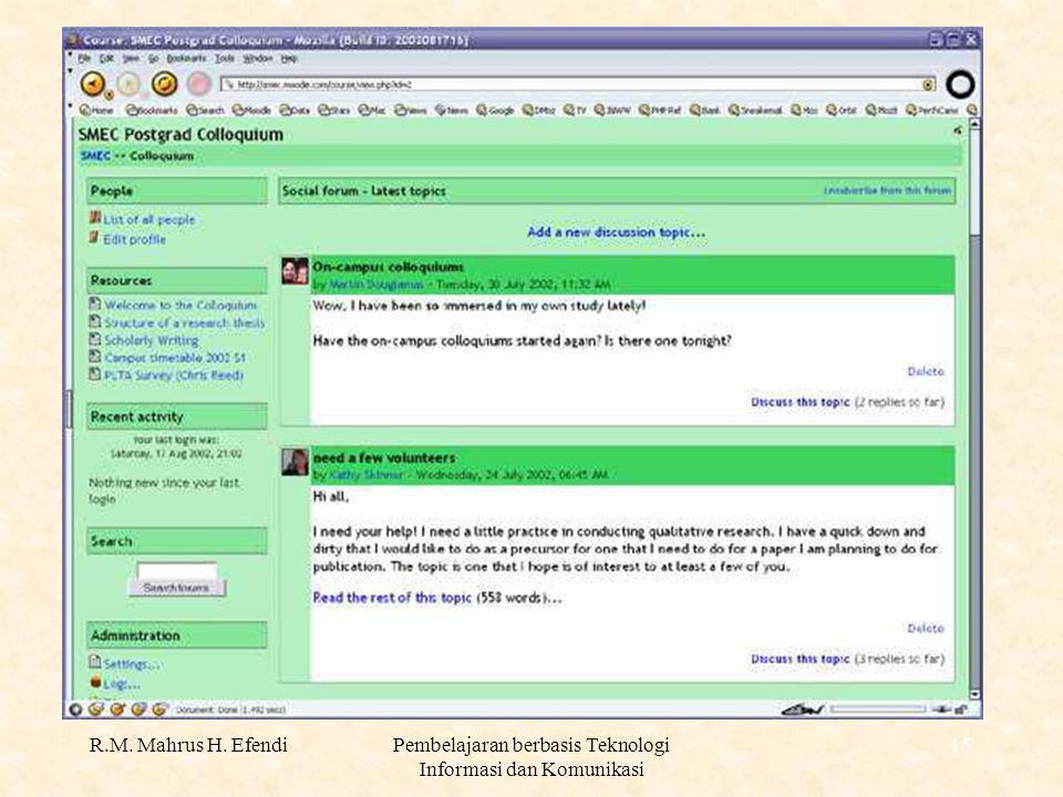 R.M. Mahrus H. EfendiPembelajaran berbasis Teknologi Informasi dan Komunikasi 15