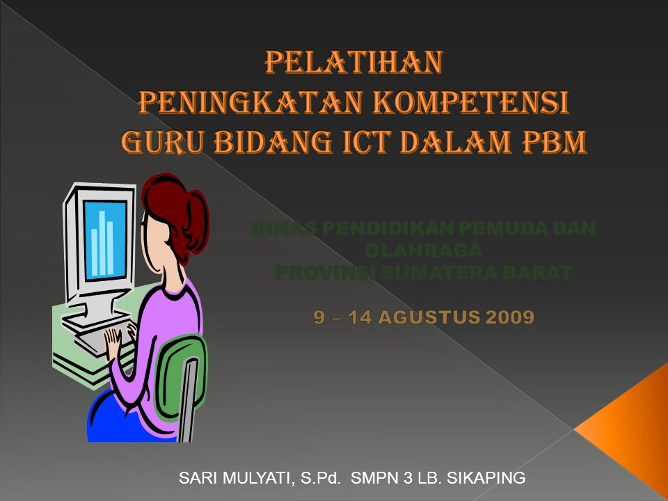 SARI MULYATI, S.Pd. SMPN 3 LB. SIKAPING