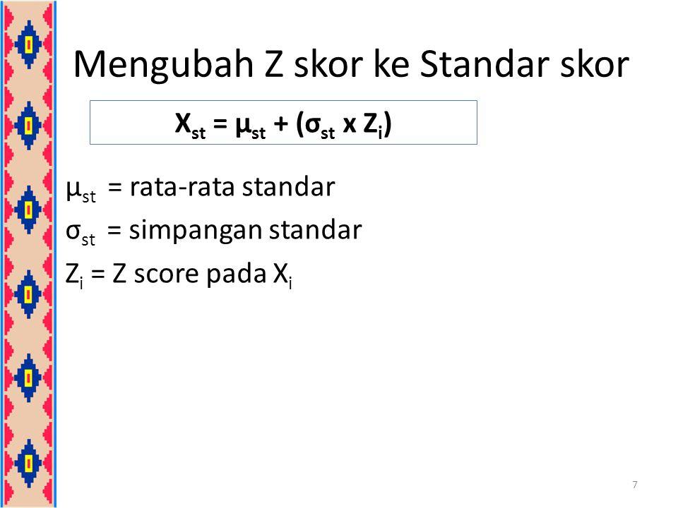 Contoh 3: Dari pengumpulan data, nilai Statistika dari dua kelas diperoleh data sbb : A & B sekelas (Kelas X) memperoleh nilai statistika 64 dan 43.
