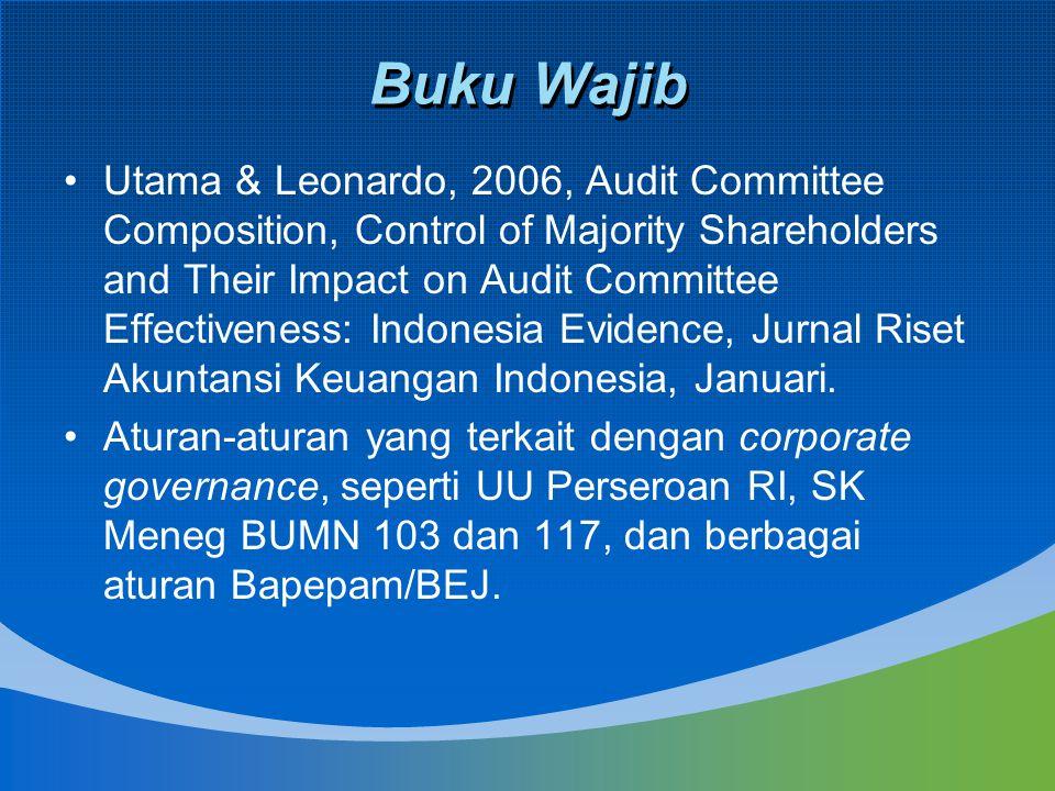 Buku Wajib Utama & Leonardo, 2006, Audit Committee Composition, Control of Majority Shareholders and Their Impact on Audit Committee Effectiveness: In