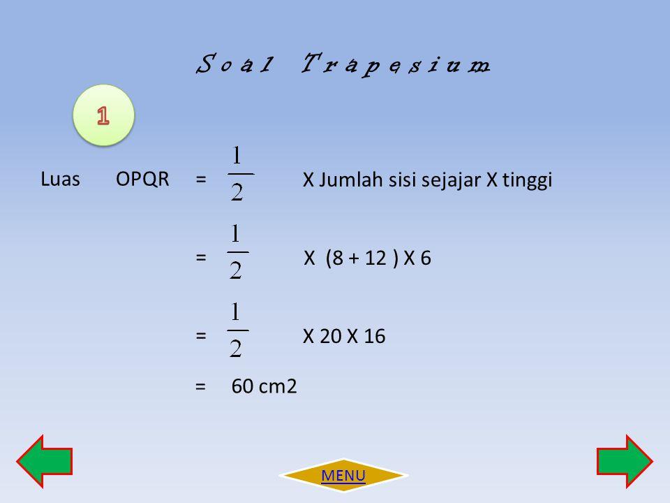 7 G D 3 cm E 8 cm 2 cm F E Tentukan Luas Trapesium DEFG .
