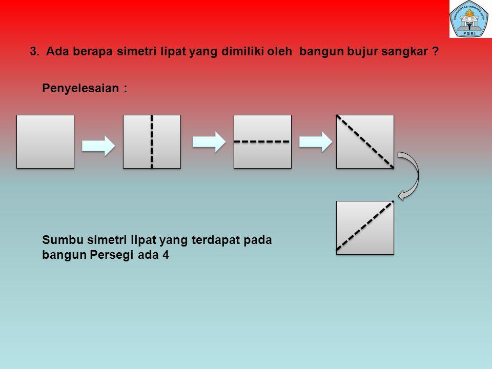 2.Ada berapa simetri lipat yang ada pada bangun segitiga sama sisi.