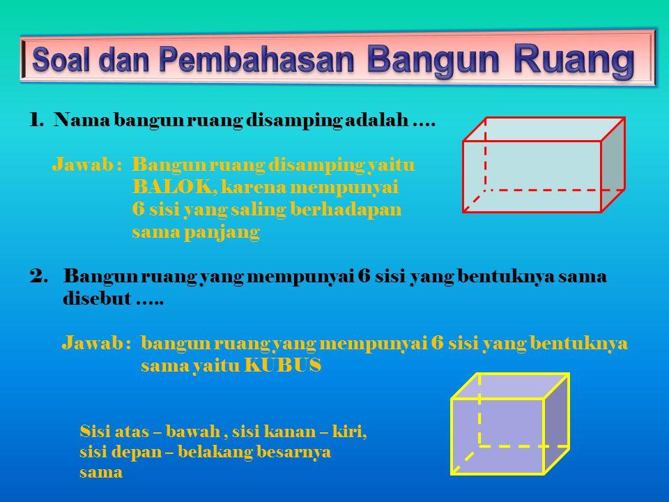 10.Persamaan sifat antara belah ketupat dan layang-layang adalah …..